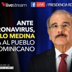 El presidente Danilo Medina habla a la población sobre acciones contra el coronavirus