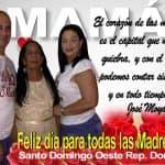 José Moya Felicita a todas las madres de SDO y del pais en su día